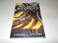 Keepers: Part II: Tribulation