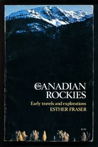 The Canadian Rockies: Early Travels and Explorations