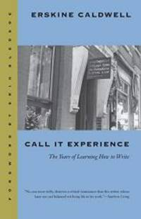 image of Call It Experience: The Years of Learning How to Write (Brown Thrasher Books)