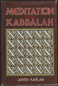 Meditation and Kabbalah by Aryeh Kaplan - First Edition, First Printing - 1982 - from GatesPastBooks and Biblio.com