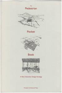Pedestrian Pocket Book: A New Suburban Design Strategy