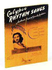 Calypso Rhythm Songs. Authentic tropical novelty melodies, complete with words and music by L. Belasco and L. Whipper