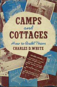 image of Camps and Cottages; How to Build Them