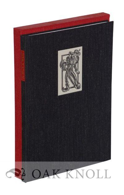 Newtown, PA: Bird & Bull Press, 2005. Japanese cloth, cloth-covered slipcase. Bird & Bull Press. 8vo...