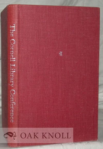 Ithaca: Cornell University Library, 1964. cloth. Cornell Library. 8vo. cloth. xiv, 148 pages. Ten se...