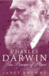 image of Charles Darwin: A Biography, Vol. 2 - The Power of Place