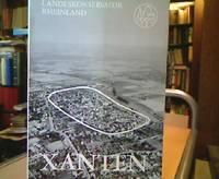 Xanten, Europäische Beispielstadt (Landeskonservator Rheinland / Arbeitsheft 9)