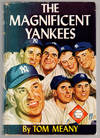 image of THE MAGNIFICENT YANKEES