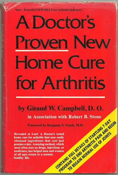DOCTOR'S PROVEN NEW HOME CURE FOR ARTHRITIS, Campbell, Giraud