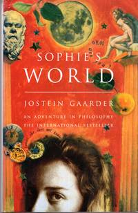 Sophie's World : A Novel About the History of Philosophy by  Jostein Gaarder - Hardcover - 1996 - from Pendleburys - the bookshop in the hills (SKU: 231799)