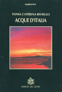 Acque d'Italia by  Tonia Caterina Riviello  - Signed First Edition  - 1994  - from Passages Bookshop (SKU: 3527)