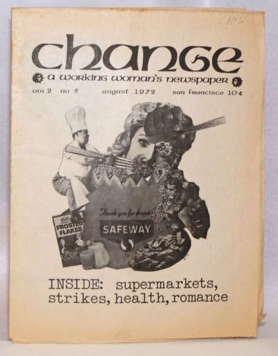 San Francisco, CA: Change, 1972. Newspaper. 8p., folded tabloid newspaper, 9 x 11.5 inches, features...