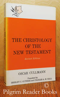 The Christology of the New Testament. (revised edition).