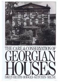 image of The Care and Conservation of Georgian Houses, A Maintenance Manual for Edinbugh New Town