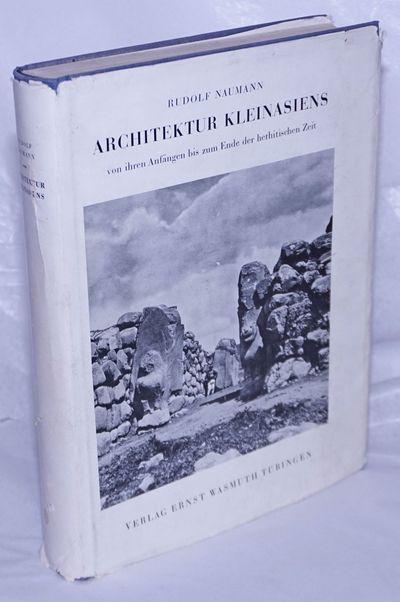 Tubingen: Verlag Ernst Wasmuth, 1955. Hardcover. XII, 439p., profulely illustrated with expert sketc...
