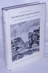 Architektur Kleinasiens, von ihren anfangen bis zum ende der hethitischen zeit