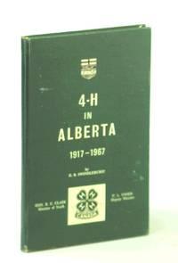 4-H in Alberta 1917-1967