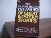 The Arbor House Treasury of Great Western Stories