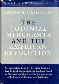 The Colonial Merhants and the American Revolution 1763-1776.