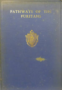 Pathways of the Puritans by  Mrs. N. S Bell - Hardcover - 1930 - from Old Saratoga Books (SKU: 39546)