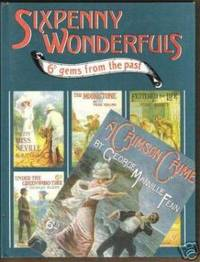 SIXPENNY WONDERFULS 6d Gems from the Past