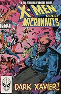 X-Men And The Micronauts #4 (1984)
