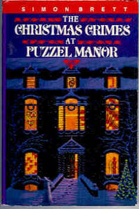 The Christmas Crimes at Puzzel Manor by  Simon Brett - Hardcover - Book Club (BCE/BOMC) - 1992 - from Orielis' Books (SKU: 002029)