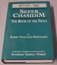 Sefer Chasidim: The Book Of The Pious