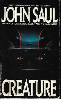 CREATURE by  John Saul - Paperback - First Edition - 1990 - from Books from the Crypt (SKU: L2486)