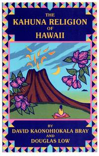 The Kahuna Religion of Hawaii