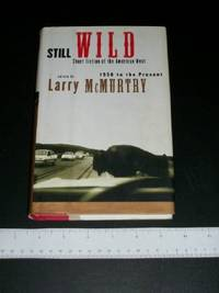 image of Still Wild: Short Fiction of the American West 1950-Present