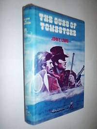 The Guns Of Tombstone by Lewis J.E - First Edition - 1980 - from Flashbackbooks (SKU: biblio2466 F25003)