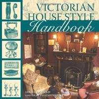 Victorian House Style Handbook