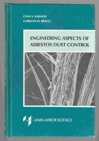 Engineering Aspects of Asbestos Dust Control