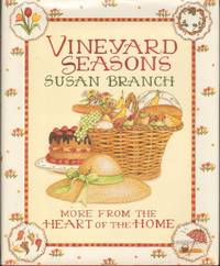 image of VINEYARD SEASONS  More From the Heart of the Home.