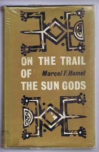 On the Trail of the Sun Gods