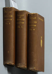image of HISTORY OF THE REIGN OF PHILIP THE SECOND, KING OF SPAIN [CT IN 3 VOLUMES]