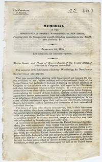 [drop-title] Memorial of the inhabitants of Rahway, Woodbridge, &c. New Jersey, praying that the government would extend its protection to the Southern Indians, &c. February 26, 1830. Laid on the table, and ordered to be printed.