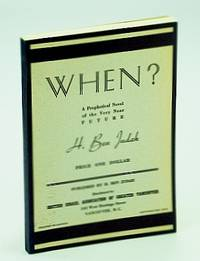 When?: A prophetical novel of the very near future