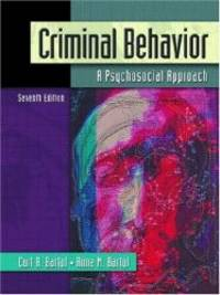 Criminal Behavior: A Psychosocial Approach (7th Edition) by Curt R. Bartol - Hardcover - 2004-02-06 - from Books Express and Biblio.com