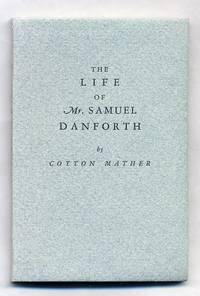 The Life of Mr. Samuel Danforth