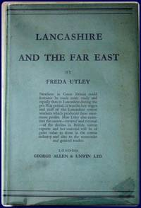 LANCASHIRE AND THE FAR EAST.