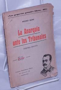 image of La Anarquía Ante los Tribunales.  Tercera Edición