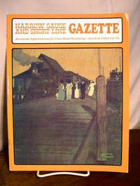 image of NARROW GAUGE AND SHORT LINE GAZETTE - JANUARY/FEBRUARY, 1982; VOLUME 7, NUMBER 6