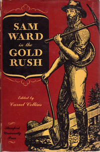 Sam Ward in the Gold Rush