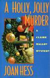 image of A Holly, Jolly Murder: A Claire Malloy Mystery
