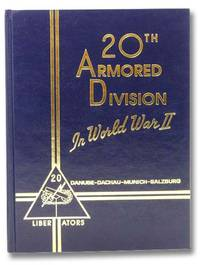The 20th Armored Division in World War II [Twentieth]