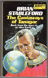 The Castaways of Tanagar by  Brian Stableford - Paperback - First Thus - First Printing - 1981 - from bookarrest and Biblio.co.uk