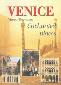 ENCHANTED PLACES IN VENICE