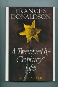 A Twentieth- Century Life; A Memoir
